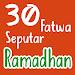 Download 30 Fatwa Seputar Ramadhan - Ustadz Abdul Somad 0.0.8 APK