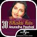 Download 30 Top Anuradha Paudwal Hit Bhakti Songs 1.0.0.11 APK