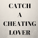 Download Catch cheating lover 14.0 APK
