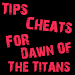 Download Cheats For Dawn Of The Titans 1.0.3 APK