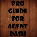 Download Pro Guide for Agent Dash 1.0 APK