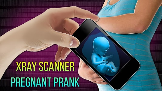 screenshot of Xray Scanner Pregnant Prank version 1.0